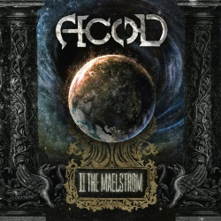 A.c.o.D - To The Maelstrom