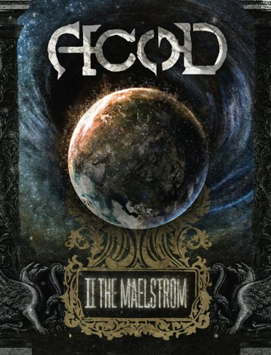 A.c.o.D – To The Maelstrom