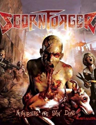 ScornForger – Neighbours Are Livin' Dead