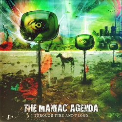 The Maniac Agenda - Through Fire And Food