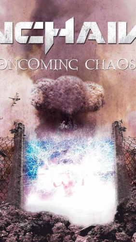 Unchained – Oncoming Chaos