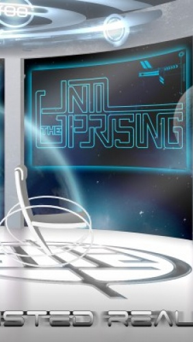 Until The Uprising – Twisted Reality
